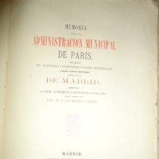 Libros antiguos: MEMORIA SOBRE LA ADMINISTRACIÓN MUNICIPAL DE PARÍS Y DE MADRID. J. DICENTA Y BLANCO. 1879 . Lote 174099608