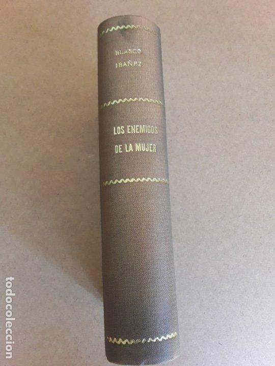 LOS ENEMIGOS DE LA MUJER,V. BLASCO IBAÑEZ,1919 (Libros antiguos (hasta 1936), raros y curiosos - Literatura - Narrativa - Otros)