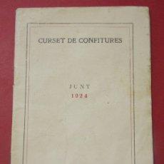 Libros antiguos: CURSET DE CONFITURES - BARCELONA 1924 - INSTITUT CULTURA I BIBLIOTECA POPULAR PER LA DONA... L284. Lote 174373003