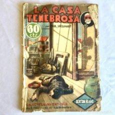 Libros antiguos: SEXTON BLAKE. LA CASA TENEBROSA NOVELA DE AVENTURA DE 1934. Lote 174392065