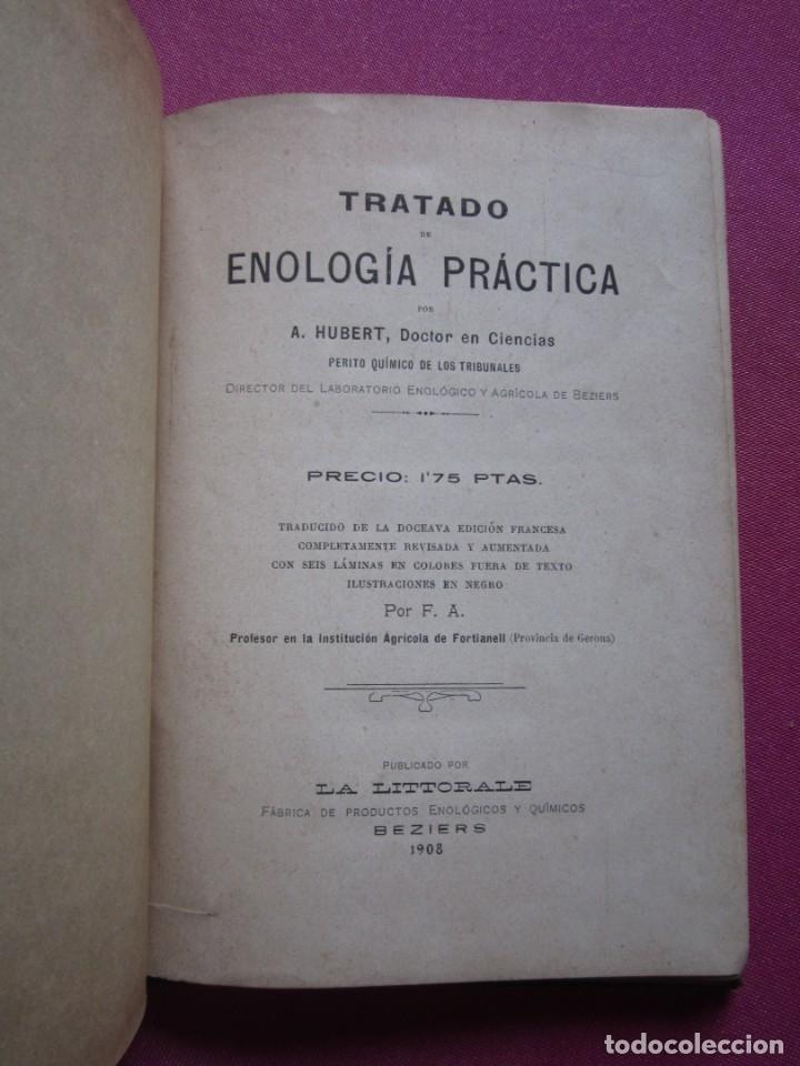 Libros antiguos: TRATADO DE ENOLOGIA PRACTICA VITICULTURA A.HUBERT AÑO 1908. - Foto 3 - 174462923