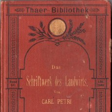 Libros antiguos: DAS SCHRIFTWERK DES LANDWIRTS (TRATADO DEL GRANJERO) (CARL PETRI) 1897. Lote 174481574