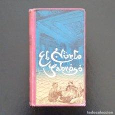 Libros antiguos: EL HURTO SABROSO. NOVELA ÁRABE. ED. E. DOMENECH. BARCELONA, 1910.. Lote 174517890