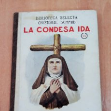 Libros antiguos: LA CONDESA IDA. 56. BIBLIOTECA SELECTA CRISTOBAL SCHMID. RAMON SOPENA 1934. W. Lote 174542589