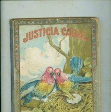 Libros antiguos: JUSTICIA CABAL . LA ARDILLA PRISIONERA. MANUEL MARINEL-LO DIBUJOS DE RICARDO OPISSO. Lote 174578195