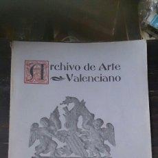Libros antiguos: ARCHIVO DE ARTE VALENCIANO. AÑO V. ENERO–DICIEMBRE 1919. REAL ACADEMIA DE BELLAS ARTES DE SAN CARLOS. Lote 174586205