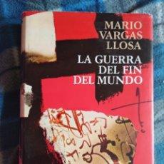 Libros antiguos: NOVELA - LA GUERRA DEL FIN DEL MUNDO - MARIO VARGAS LLOSA (441). Lote 174591629