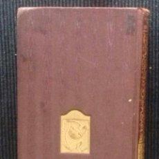 Libros antiguos: LA ALQUERIA DE CHAMP DOLENT. RENATO BAZIN, GUSTAVO GILI 1918.. Lote 174591923