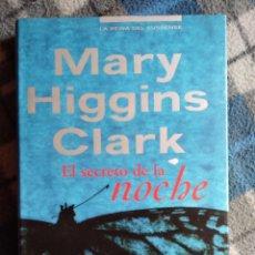 Libros antiguos: NOVELA - EL SECRETO DE LA NOCHE - MARI HIGGINS CLARK (440). Lote 174961908