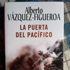 Libros antiguos: NOVELA - LA PUERTA DEL PACÍFICO - ALBERTO VÁZQUEZ FIGUEROA - (440). Lote 174962074