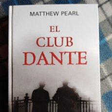 Libros antiguos: NOVELA - EL CLUB DANTE - MATTHEW PEARL - (440). Lote 174962270