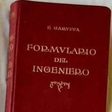 Libros antiguos: FORMULARIO DEL INGENIERO MANUAL PRÁCTICO PARA INGENIEROS MECÁNICOS Y CONSTRUCTORES - EGIDIO GARUFFA. Lote 174967025