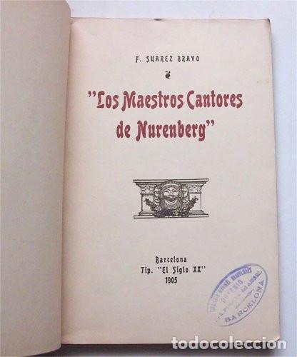 Libros antiguos: Los Maestros Cantores de Nuremberg. F. Suárez Bravo. Barcelona. Tip. El Siglo XX. 1905 - Foto 2 - 174992505
