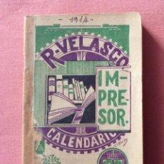 Libros antiguos: PEQUEÑO LIBRITO. CALENDARIO ALMANAQUE R. VELASCO. 1914. MADRID.. Lote 175056040