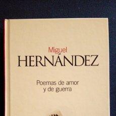 Libros antiguos: POEMAS DE AMOR Y DE GUERRA,CLÁSICOS DEL SIGLO XX,NÚM 45,EL PAÍS. Lote 175064233