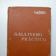 Livres anciens: GALLINERO PRÁCTICO. MANUALES SOLER. 1905. Lote 175188857