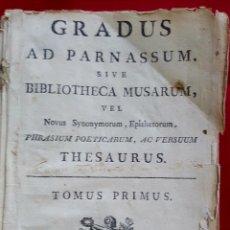 Libros antiguos: GRADUS AD PARNASSUM. BIBLIOTHECA MUSARUM. TOMUS PRIMUS LUGDUNI 1791. Lote 175227780