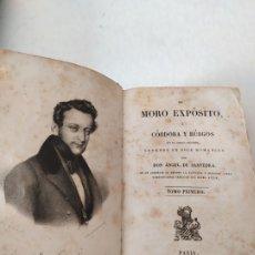 Libri antichi: LIBRO EL MORO EXPÓSITO Ó CÓRDOBA Y BURGOS EN EL SIGLO DÉCIMO AÑO 1834 ÁNGEL DE SAAVEDRA 1ª EDICIÓN. Lote 175310670