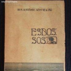 Libros antiguos: ESBOSSOS. R. SURIÑACH: SENTIES. SITGES 1904.. Lote 175317752
