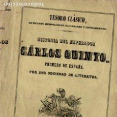 Libros antiguos: HISTORIA DEL EMPERADOR CARLOS QUINTO (SAURI Y BERDEGUER, 1846). Lote 175321773