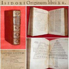 Libros antiguos: AÑO 1585 - 25 CM - 'LAS ETIMOLOGÍAS' - OBRA MAESTRA DE SAN ISIDORO DE SEVILLA - UNA JOYA - GRABADOS. Lote 175330250
