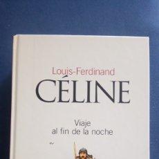 Libros antiguos: VIAJE AL FIN DE LA NOCHE DE LOUIS-FERDINAND CÉLINE, CLASICOS DEL SIGLO XX,NÚM 33.2003.EL PAÍS. Lote 175332464