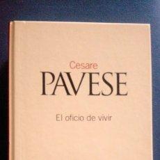 Libros antiguos: EL OFICIO DE VIVIR DE CESARE PAVESE, CLASICOS DEL SIGLO XX,NÚM 30 ,2003,EL PAÍS. Lote 175339904
