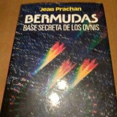 Libros antiguos: BERMUDAS BASE SECRETA DE LOS OVNIS. Lote 175410953