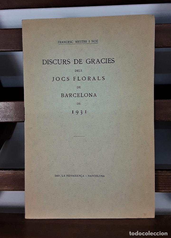 DISCURS DE GRACIES DELS JOCS FLORALS DE BARCELONA. IMP. LA RENAIXENÇA. 1931. (Libros Antiguos, Raros y Curiosos - Pensamiento - Otros)