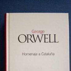Livres anciens: HOMENAJE A CATALUÑA,GEORGE ORWELL,CLÁSICOS DEL SIGLO XX,2003,NÚM 6,EL PAÍS. Lote 175432267