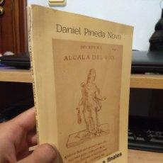 Libros antiguos: ALCALA DEL RIO A FINALES DEL SIGLO XVII ( NOTICIAS INEDITAS ) - PINEDA NOVO, DANIEL. Lote 175449170