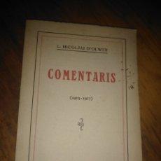 Libros antiguos: COMENTARIS 1915-1917 / L. NICOLAU D'OLWER. BCN : SOC. CATALANA D'ED., 1920. 20X13CM. 176 P.. Lote 175463528