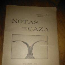 Libros antiguos: NOTAS DE CAZA. FRANCISCO BRU.. Lote 175467030