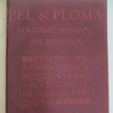 Libros antiguos: PEL & PLOMA - REVISTA MENSUAL CON DIBUJOS - RAMÓN CASAS, M. UTRILLO - CUARTO AÑO COMPLETO - 1903. Lote 175476369