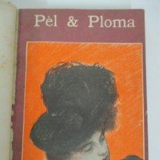 Libros antiguos: PEL & PLOMA - REVISTA MENSUAL - DIBUJOS RAMÓN CASAS -12 NÚMEROS, Nº 77 AL Nº88 - JUNY 1901-MAIG 1902. Lote 175477353