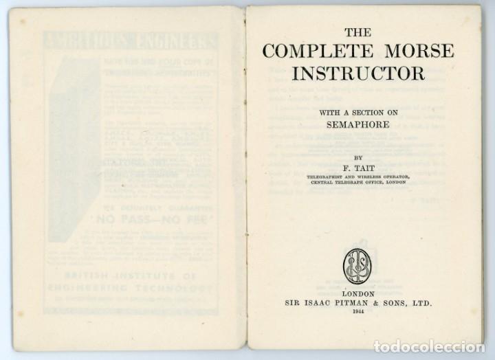 Libros antiguos: The Complete Morse Instructor. F Tait.1944. Manual de Morse. Telegrafía. Telegrafo - Foto 2 - 175479713