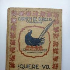 Libros antiguos: CARMEN DE BURGOS. COLOMBINE. ¿QUIERE USTED COMER BIEN? 1931. Lote 175511237