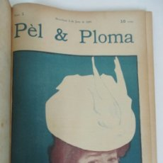 Libros antiguos: PÈL & PLOMA - REVISTA - DIBUJOS RAMÓN CASAS, ETC - 52 NÚMEROS, Nº 1 AL Nº 52 - JUNY 1899-MAIG 1900. Lote 175513952