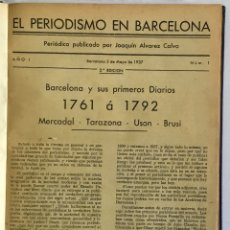 Libros antiguos: EL PERIODISMO EN BARCELONA. Nº 1 A 16. - ALVAREZ CALVO, JOAQUIN. [EDITOR]. . Lote 175517317