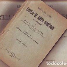 Libros antiguos: PEÑAS, PEDRO: MANUAL DEL OBRERO. CARTILLA DE DIBUJO GEOMETRICO INDUSTRIAL. TEXTO Y ATLAS 1923. Lote 175549934