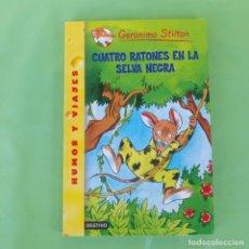 Libros antiguos: CUATRO RATONES EN LA SELVA NEGRA - GERONIMO STILTON. DESTINO,. Lote 175573863