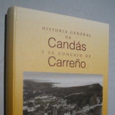 Livros antigos: HISTORIA GENERAL DE CANDÁS Y SU CONCEJO DE CARREÑO. DAVID PEREZ-SIERRA. Lote 175588447