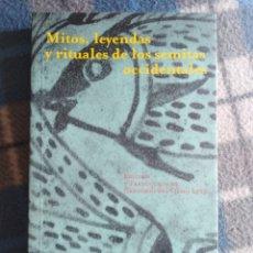 Libri antichi: MITOS, LEYENDAS Y RITUALES DELOS SEMITAS OCCIDENTALES (453). Lote 175606313