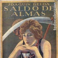 Libros antiguos: JOAQUÍN BELDA : SALDO DE ALMAS (HISPANIA, 1922). Lote 175615567