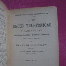 Libros antiguos: REDES TELEFÓNICAS Y CAMPANILLAS DE BAILLY AÑO 1903. Lote 175632313