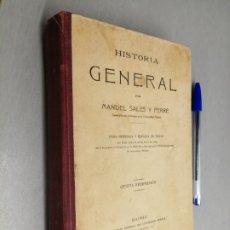 Libros antiguos: HISTORIA GENERAL / MANUEL SALES Y FERRÉ / MADRID 1923. Lote 175674720