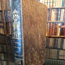 Libros antiguos: DULAURE Y JANIN. PARIS Y SUS MONUMENTOS. (JUNTO CON ) FORTOUL. LOS FASTOS DE VERSALLES. Lote 175749229