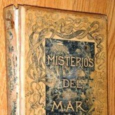 Libros antiguos: LOS MISTERIOS DEL MAR POR MANUEL ARANDA Y SANJUAN DE ED. MONTANER Y SIMÓN EN BARCELONA 1891. Lote 175759577