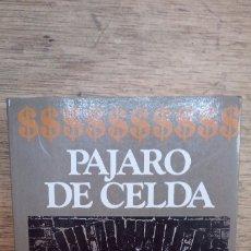 Livres anciens: KURT VONNEGUT: PÁJARO DE CELDA. Lote 175762283