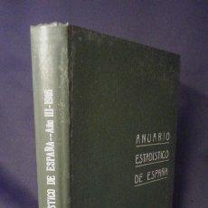 Libros antiguos: ANUARIO ESTADÍSTICO DE ESPAÑA. AÑO III. 1916. MADRID. MINUESA.. Lote 175796948